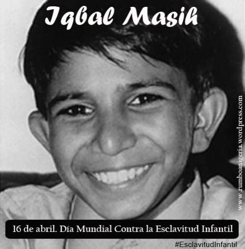 Cartel Iqbal Masih Día Mundial Contra la Esclavitud Infantil